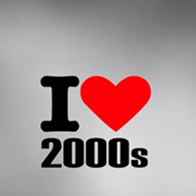 I love 2000's