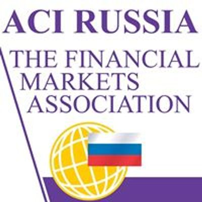 ACI Russia -The Financial Markets Asso\u0441iation