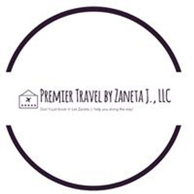 Premier Travel by Zaneta J., LLC