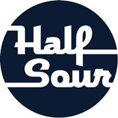 Half Sour