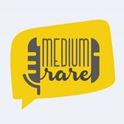Medium Rare - Open Mic