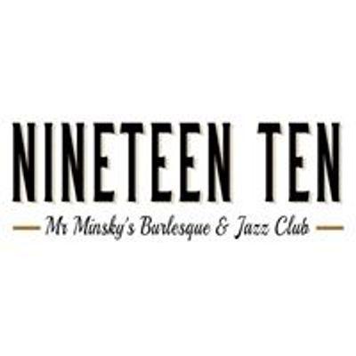 Nineteen Ten - Burlesque & Jazz Club