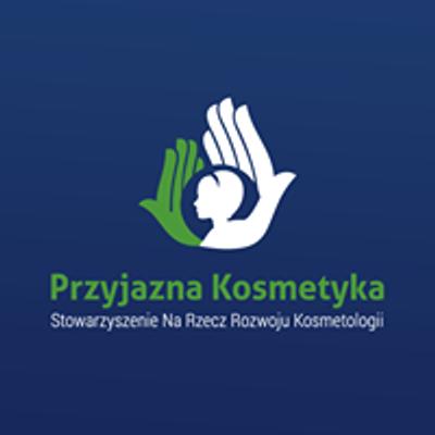 Stowarzyszenie Na Rzecz Rozwoju Kosmetologii \u201ePrzyjazna Kosmetyka\u201d
