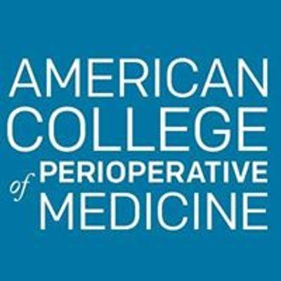American College of Perioperative Medicine