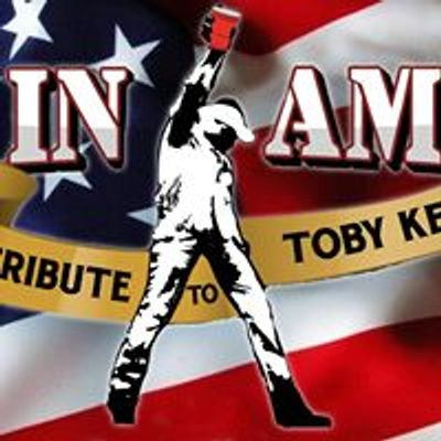 Made In America - A Tribute To Toby Keith