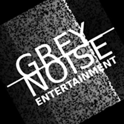 Grey Noise Entertainment
