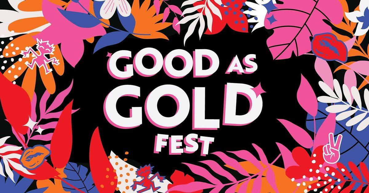 GOOD AS GOLD FEST - DEC 2021