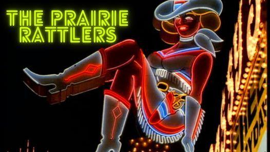 The Prairie Rattlers @ Sagebrush ATX