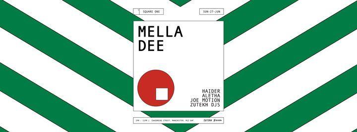 Zutekh Presents: Mella Dee