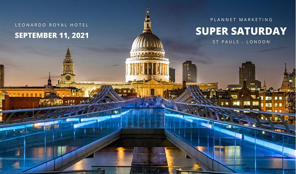 PlanNet Marketing London Super Saturday