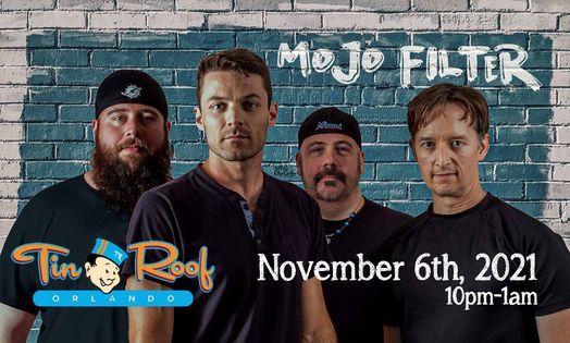 Mojo Filter at Tin Roof Orlando