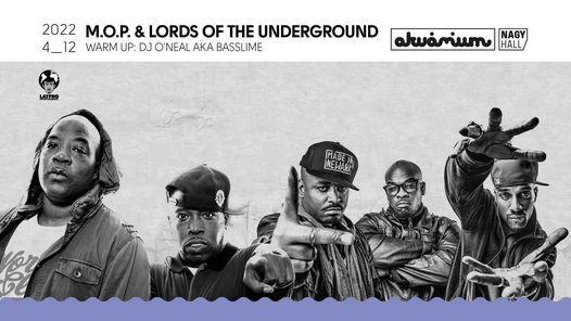 M.O.P. & Lords Of The Underground - Akv\u00e1rium Klub