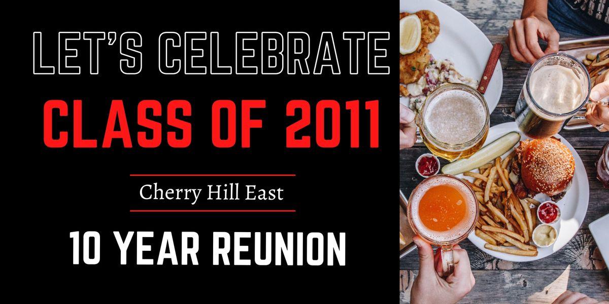 Cherry Hill East Class of 2011 - Ten Year Reunion