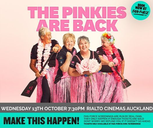 The Pinkies Are Back - Rialto Cinema Newmarket