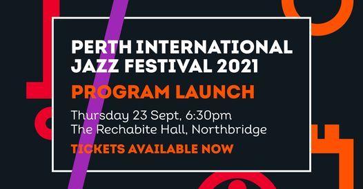 Perth International Jazz Festival 2021: Program Launch