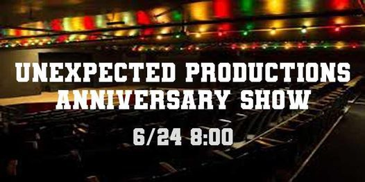 Unexpected Productions Anniversary Show