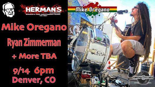 Mike Oregano - Ryan Zimmerman + More TBA at Herman's Hideaway