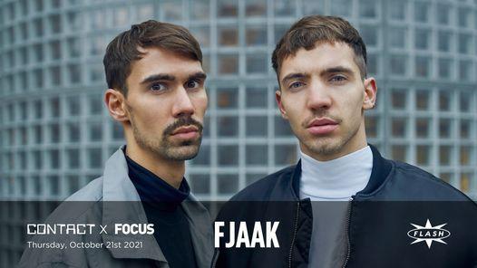 CONTACT x FOCUS: FJAAK [LiVE]