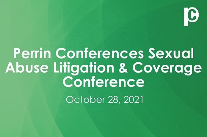 Sexual Abuse Litigation and Coverage Conference