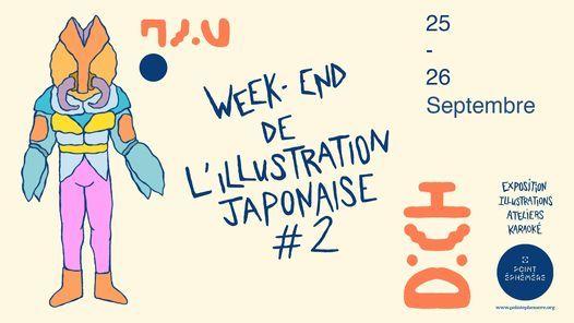 Week-end de l'illustration Japonaise #2 | Les 25 & 26.09.21 \u00e0 Point \u00c9ph\u00e9m\u00e8re