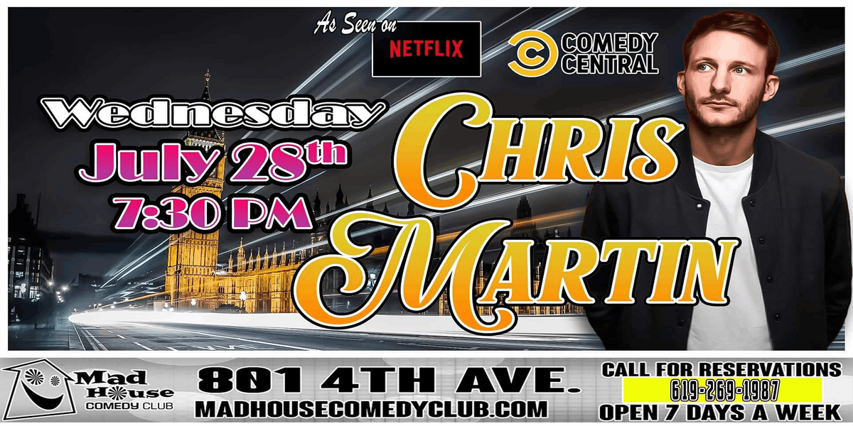 Chris Martin as seen on Comedy Central, Netflix and more!