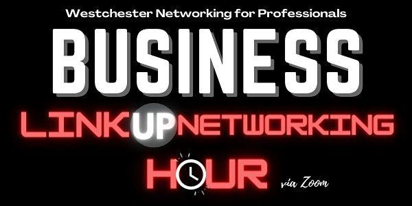 Business Linkup Hour Networking | via Zoom