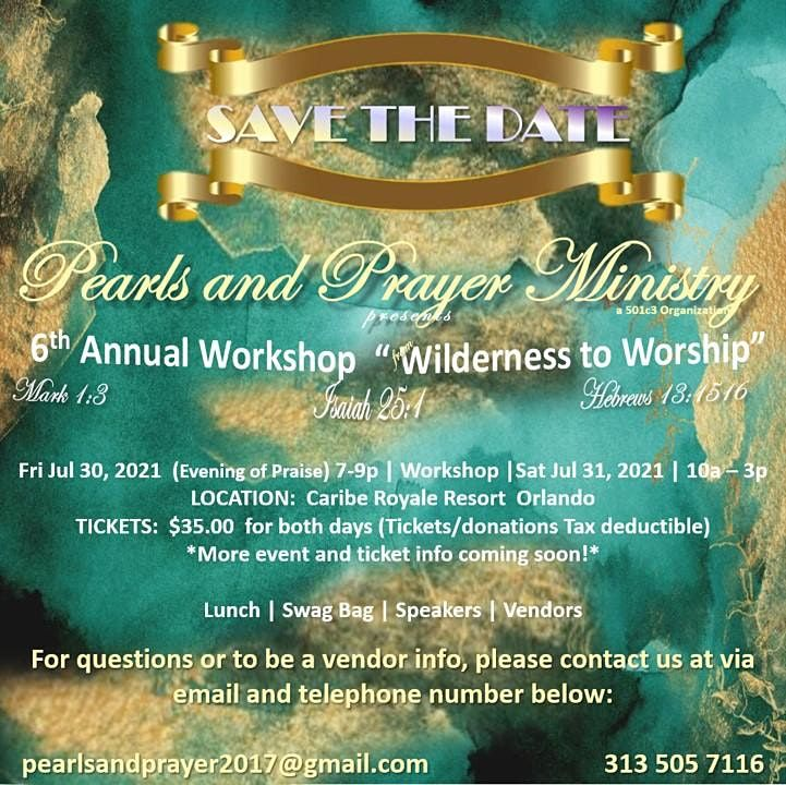 PEARLS AND PRAYER MINISTRY 6TH ANNUAL WORKSHOP