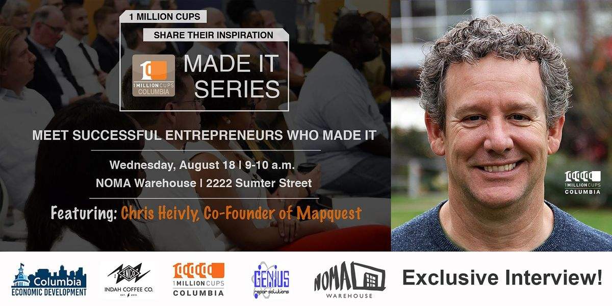 """1 Million Cups - Columbia """"Made It"""" Session"""