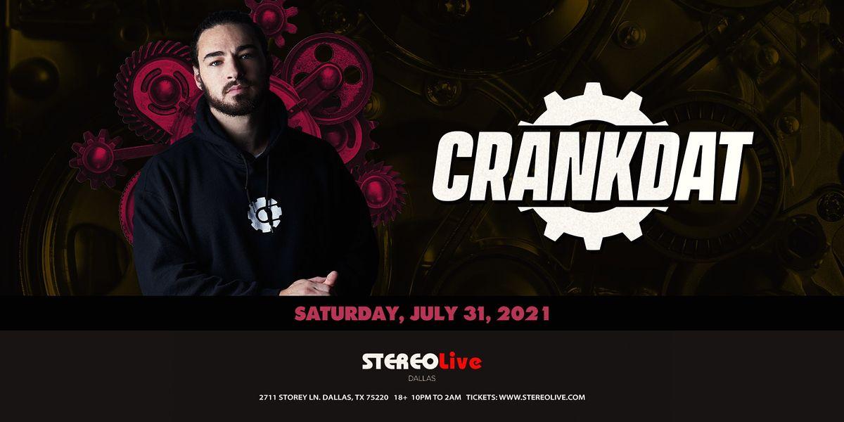 Crankdat - Stereo Live Dallas