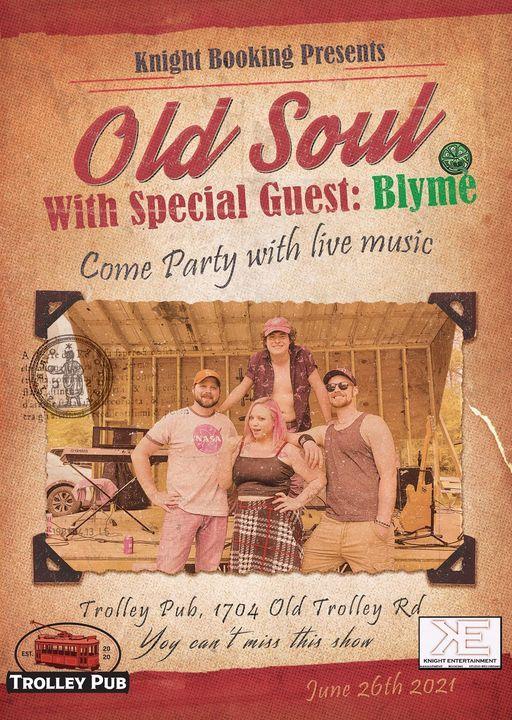 Old Soul & Blyme @ Trolley Pub
