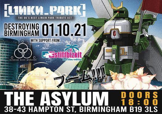 L1nkn_p4rk + Stiff Bizkit [UK's #1 Tributes] + Scream Blue Murder at The Asylum 1