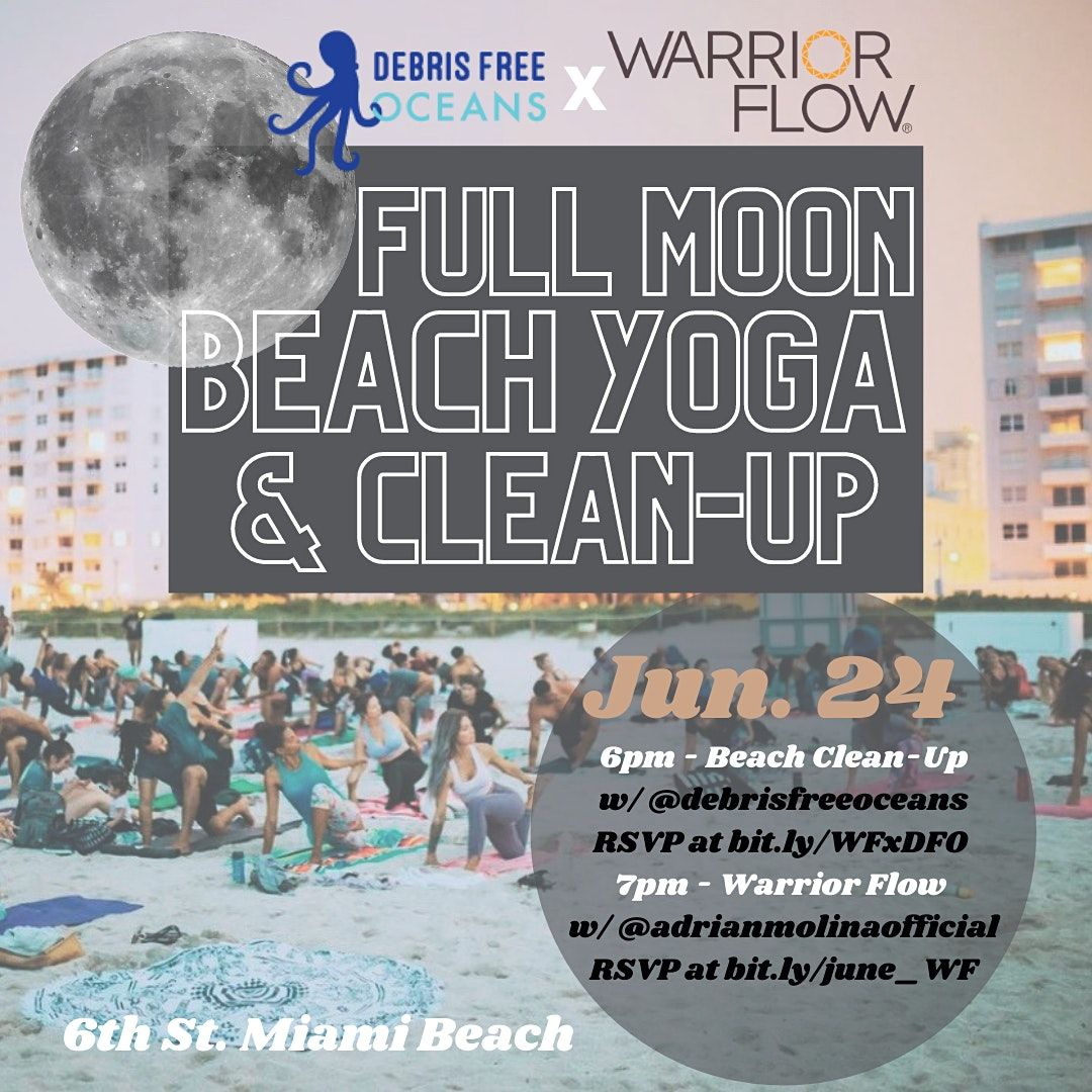 Full Moon Beach Cleanup w\/ Warrior Flow & Debris Free Oceans - July Edition