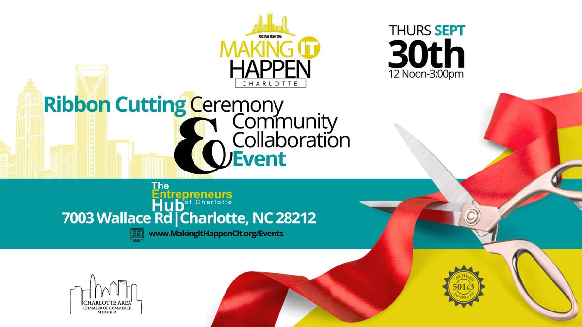 RIBBON CUTTING CEREMONY AND COMMUNITY COLLABORATION EVENT