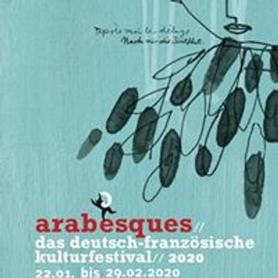 Arabesques Deutsch-Franz\u00f6sisches Kulturfestival