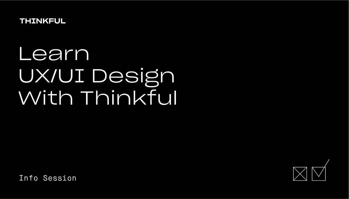 Thinkful Webinar | Learn UX\/UI Design With Thinkful