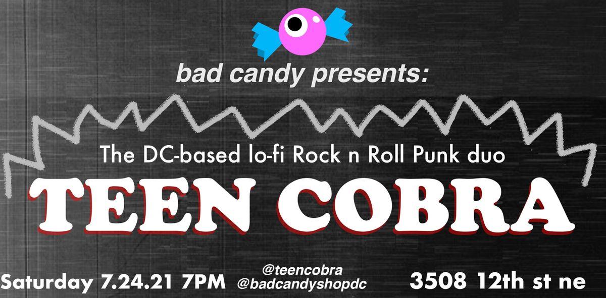 TEEN COBRA at Bad Candy