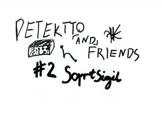 Detektto & Friends #2 - SqrtSigil