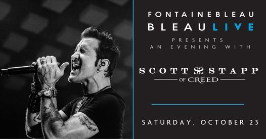 BleauLive presents Scott Stapp of Creed