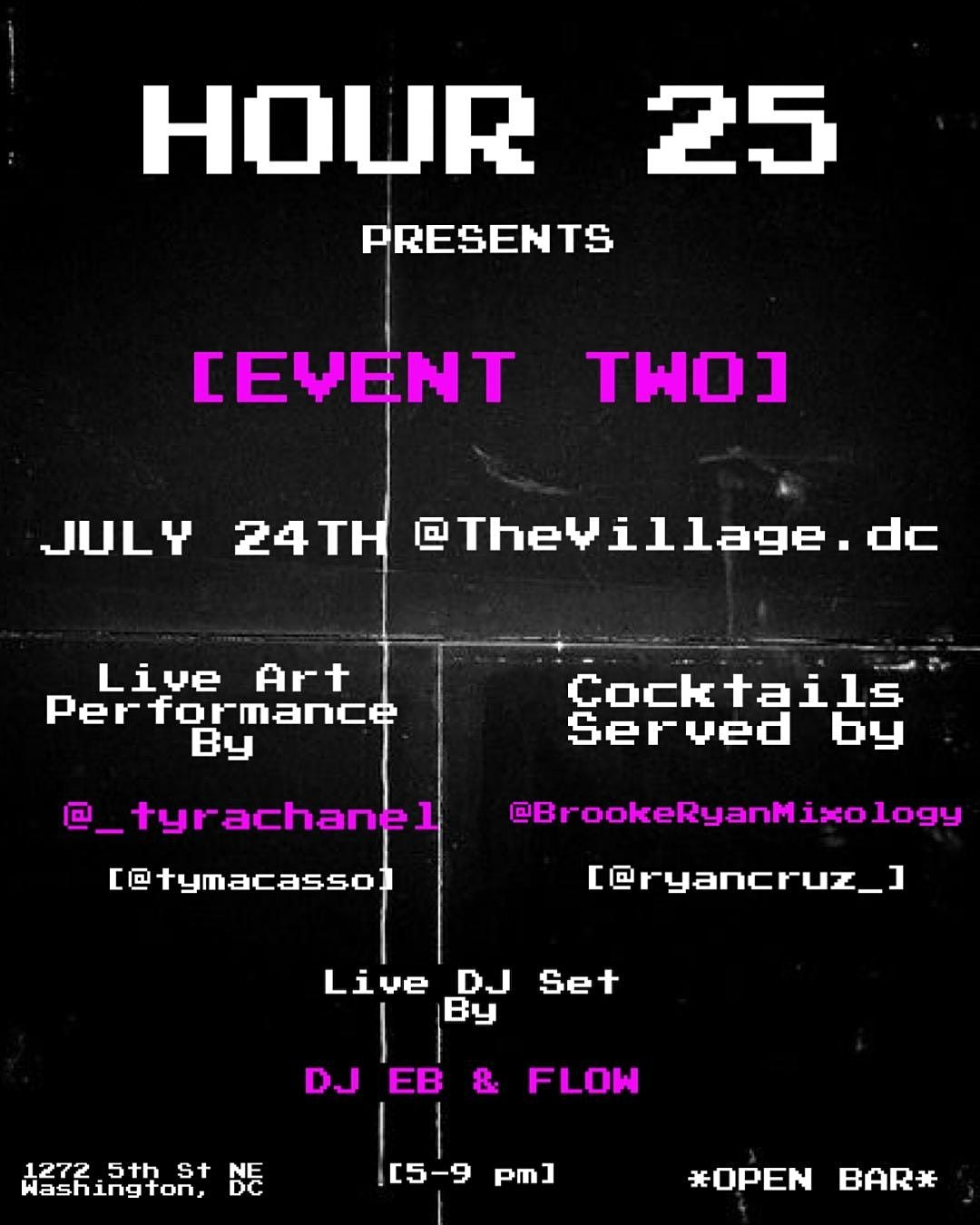 Hour 25 presents [EVENT TWO]