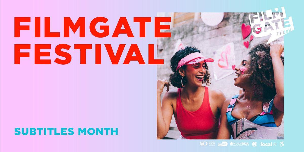 FilmGate Miami Presents : FilmGate Festival Subtitles edition.