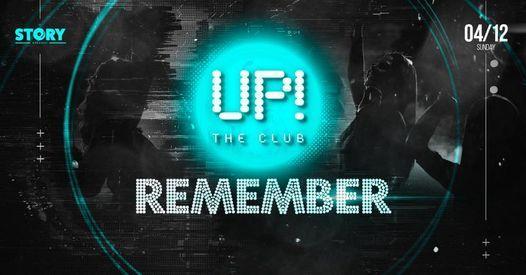 \u21e7 UP! The Club \u21e7 Remember @Story Budapest