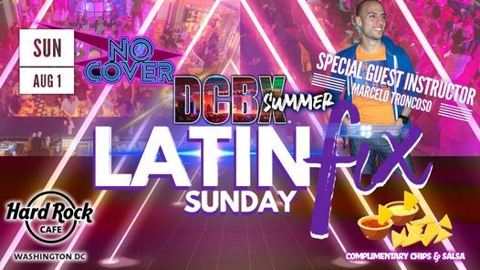 Latin Fix Sunday! Marcelo Take Over! Free Entrance + Free Chips & Salsa