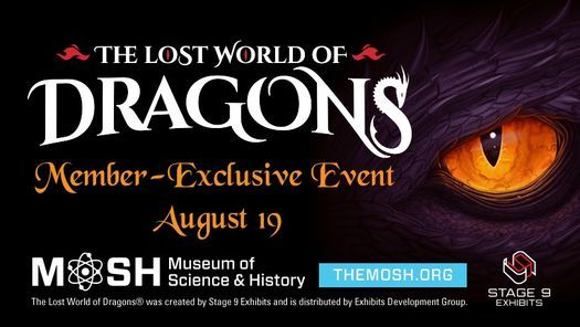 Member-Exclusive Event: The Lost World of Dragons