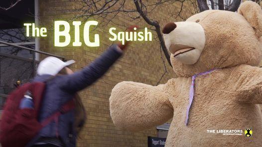 The Big Squish
