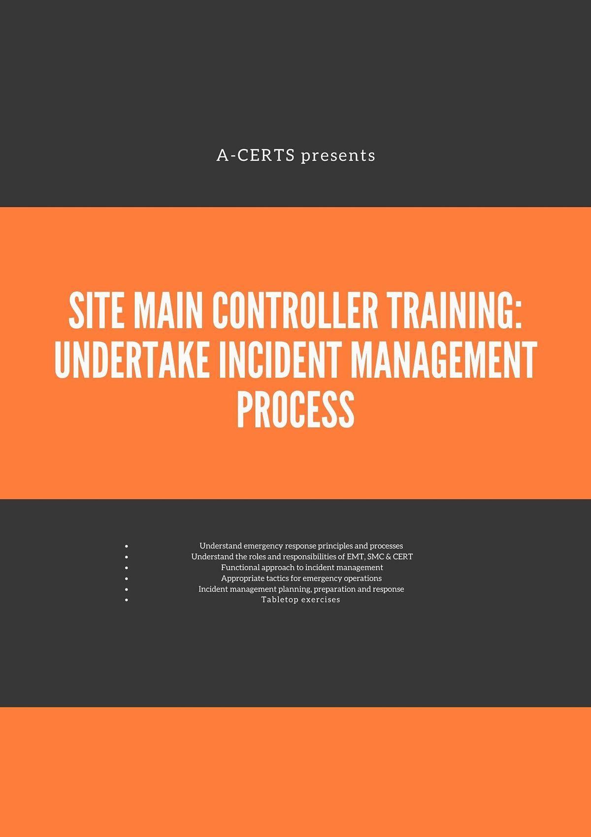 SMC Training: Undertake Incident Management Process (1 Day) Run 42