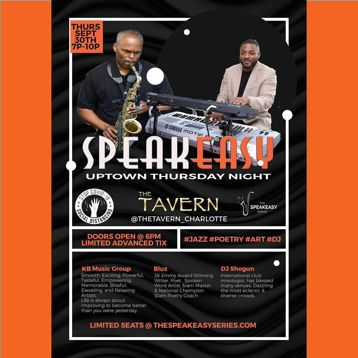The SpeakEasy ft. KB Music Group, Bluz, & DJ Shogun (Uptown Thursday Night)