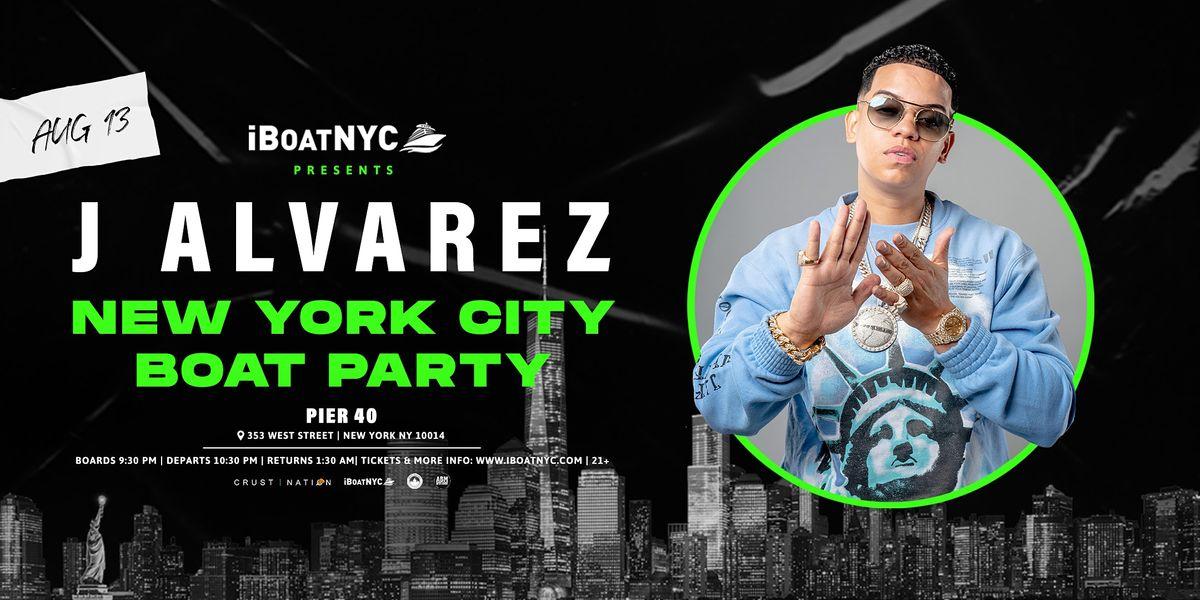 J ALVAREZ Boat Party NYC - LESS THAN 100 TIX LEFT