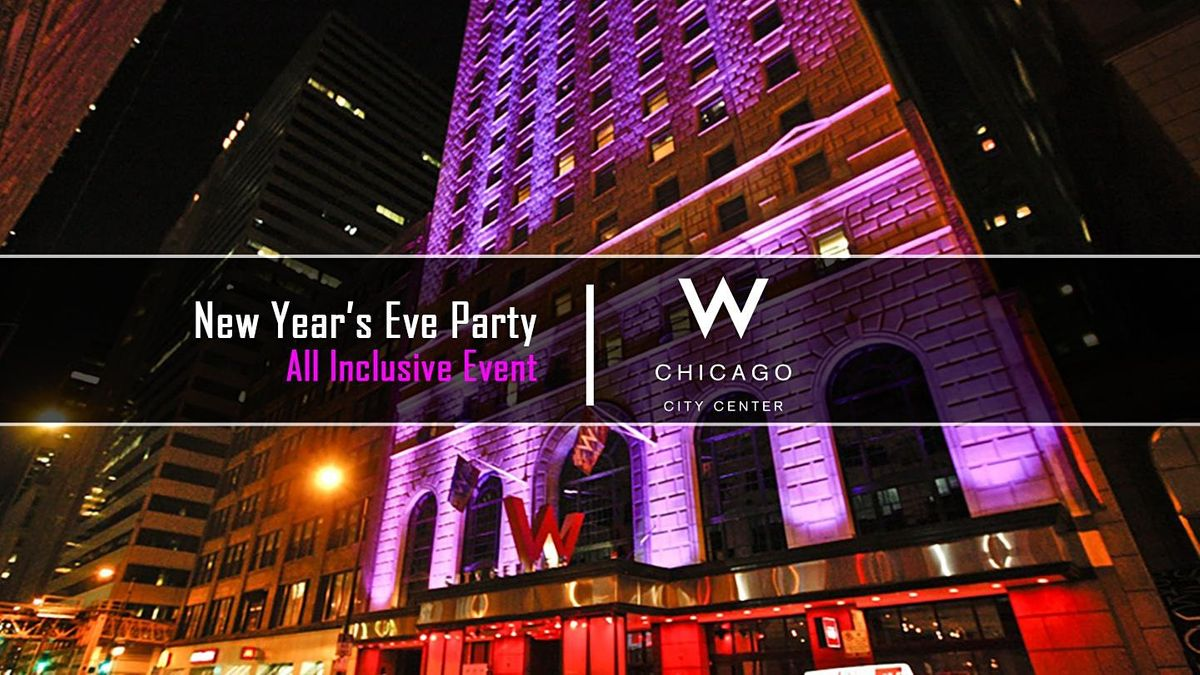 New Year's Eve Party 2022 at W Chicago Hotel