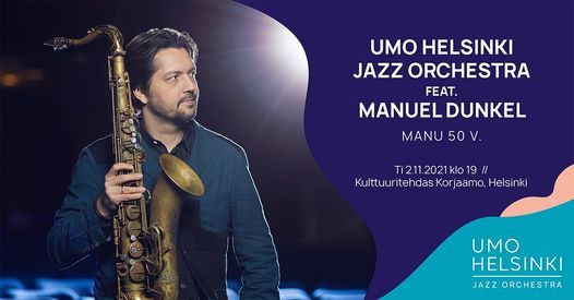 UMO Helsinki Jazz Orchestra feat. Manuel Dunkel: Manu 50 v.