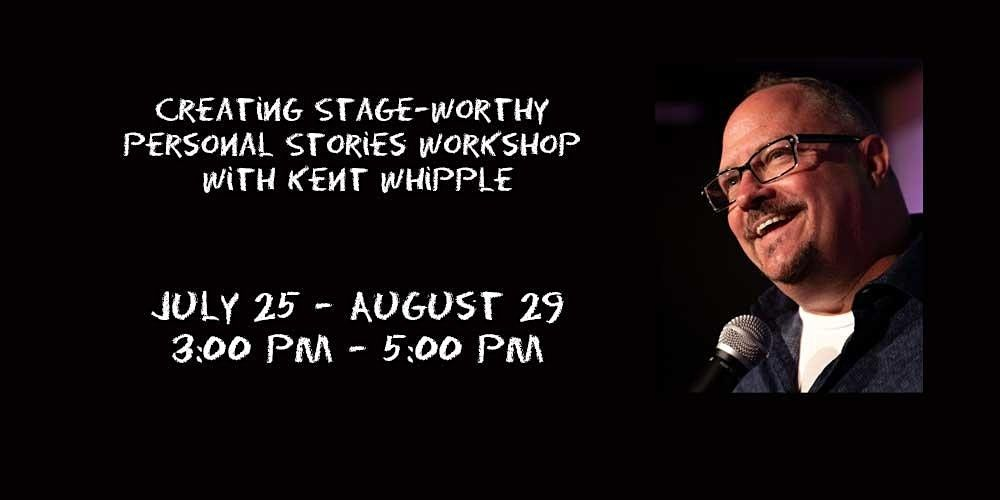 Creating Stage-Worthy Personal Stories In Person Workshop
